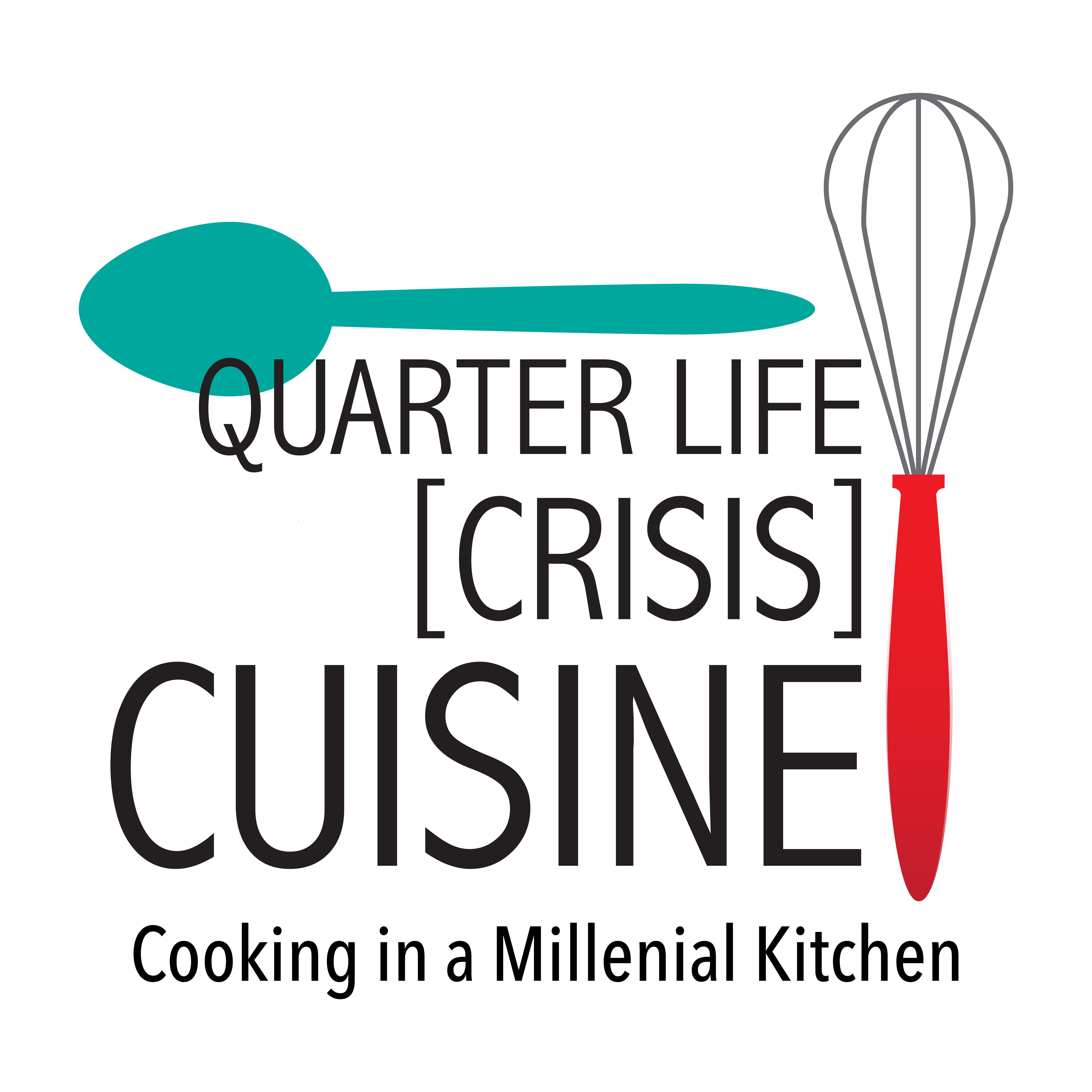 Quarter Life Crisis Cuisine