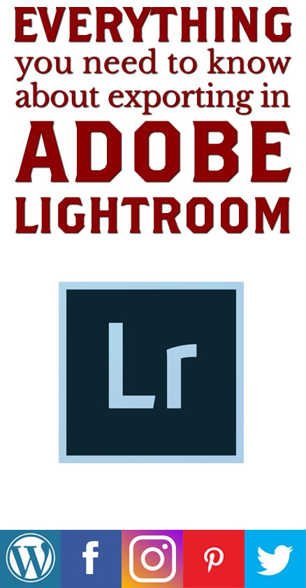 Exporting Images In Adobe Lightroom